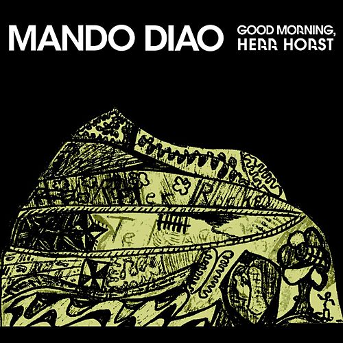 Good Morning, Herr Horst - German Tour EP von Mando Diao