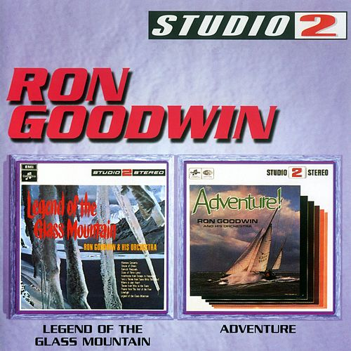 Legend Of The Glass Mountain/Adventure by Ron Goodwin