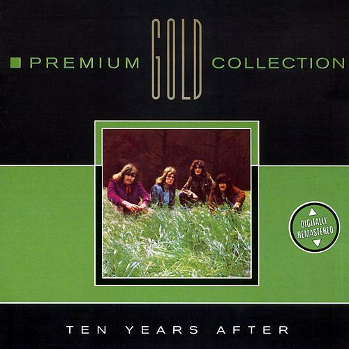 Premium Gold Collection by Ten Years After