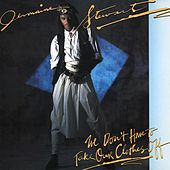 We Don't Have To Take Our Clothes Off by Jermaine Stewart