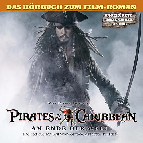 Vol. 3! Am Ende der Welt von Disney Pirates Of The Caribbean