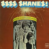 Ssss Shanes! by The Shanes