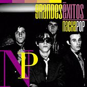 Grandes Éxitos: Nacha Pop by Nacha Pop