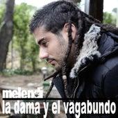 La Dama Y El Vagabundo by Melendi