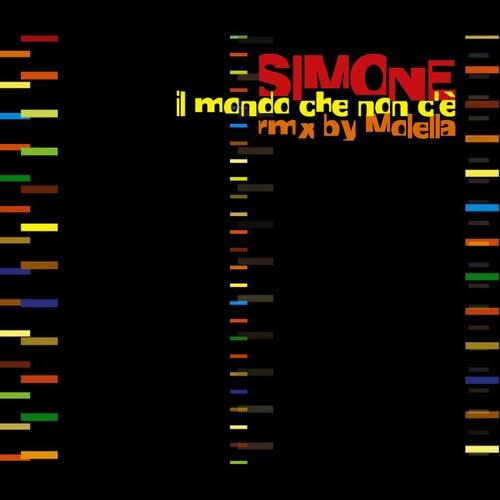 Il Mondo Che Non C'è - Remix Molella by Simone
