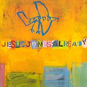 Already by Jesus Jones
