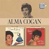 I Love To Sing/With You In Mind by Alma Cogan
