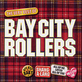 Bay City Rollers - The Best Of by Bay City Rollers