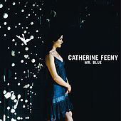 Mr Blue by Catherine Feeny