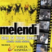 Con La Luna Llena by Melendi