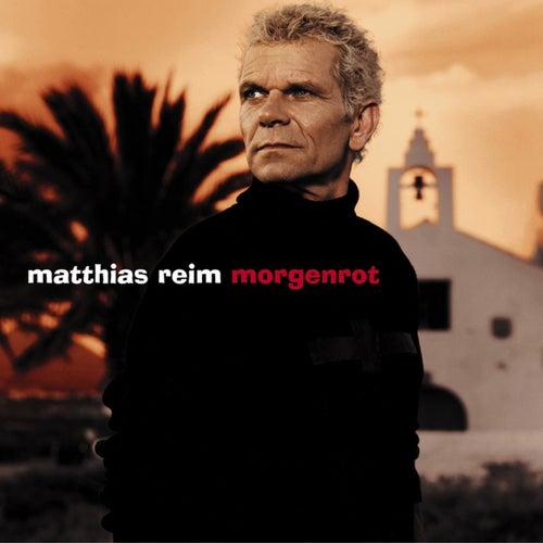 Morgenrot by Matthias Reim