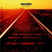 Love Is Here von Starsailor