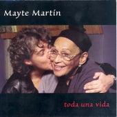 Toda Una Vida by Mayte Martin