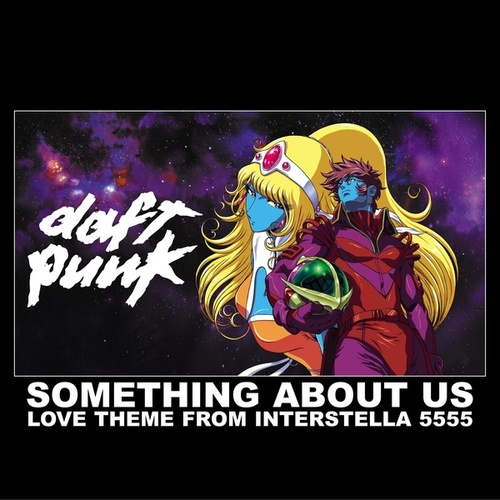 Something About Us (Love Theme From Interstella) by Daft Punk