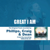 Great I Am - Performance Track - EP by Phillips, Craig & Dean