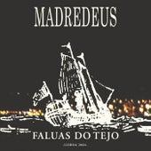 Faluas Do Tejo von Madredeus