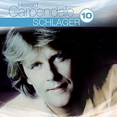 Best Of: Schlager Hoch 10 von Howard Carpendale