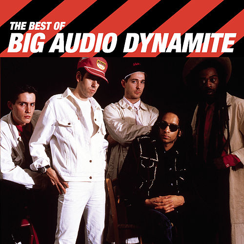 The Best Of von Big Audio Dynamite