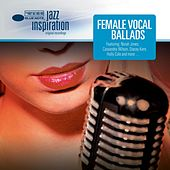 Jazz Inspiration: Female Vocal Ballads von Various Artists