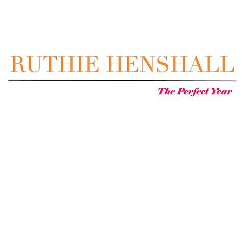 The Perfect Year by Ruthie Henshall