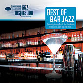 Jazz Inspiration: Best of Bar Jazz von Various Artists