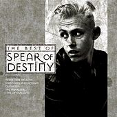 Time Of Our Lives - The Best Of Spear Of Destiny by Spear of Destiny