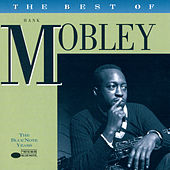The Best Of Hank Mobley - The Blue Note Years von Various Artists