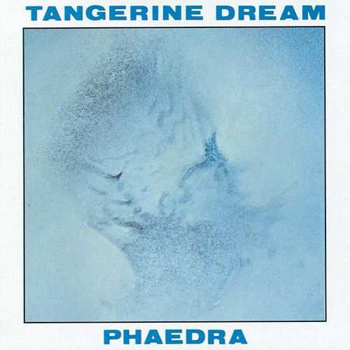 Phaedra by Tangerine Dream