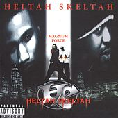 Magnum Force (Int'l Only) von Heltah Skeltah