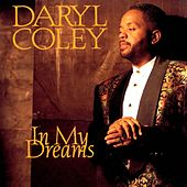In My Dreams by Daryl Coley