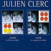 Danser/Partir by Julien Clerc