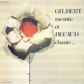Gilbert raconte et Bécaud chante by Gilbert Becaud