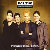 Strange Foreign Beauty by Michael Learns to Rock