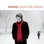 Raphael Vuelve Por Navidad by Raphael