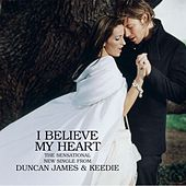 I Believe My Heart by Duncan James