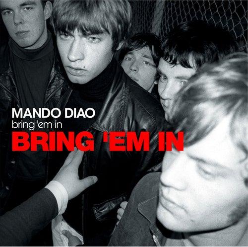 Bring 'Em In von Mando Diao