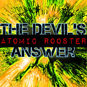 The Devil's Answer by Atomic Rooster
