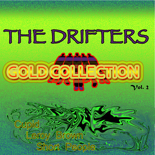 The Drifters Gold Collection, Vol. 2 by The Drifters