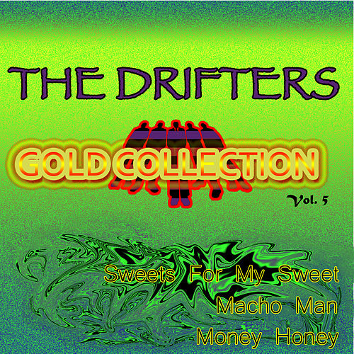 The Drifters Gold Collection, Vol. 5 by The Drifters