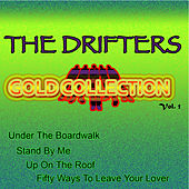 The Drifters Gold Collection, Vol. 1 by The Drifters
