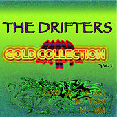 The Drifters Gold Collection, Vol. 3 by The Drifters