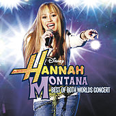 Hannah Montana/Miley Cyrus: Best of Both Worlds Concert von Miley Cyrus