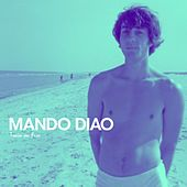 Train On Fire by Mando Diao