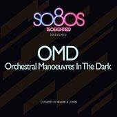 so80s presents Orchestral Manoeuvres In The Dark (curated by Blank & Jones) von Orchestral Manoeuvres in the Dark (OMD)