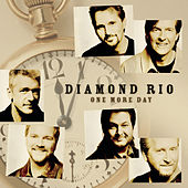 One More Day von Diamond Rio