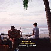 Declaration Of Dependence von Kings Of Convenience
