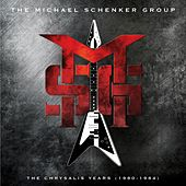 The Chrysalis Years (1980-1984) by Michael Schenker Group