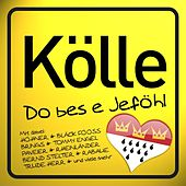 Kölle Do Bes E Jeföhl von Various Artists