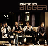 Bigger von Backstreet Boys