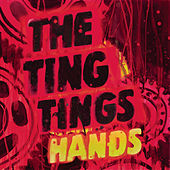 Hands von The Ting Tings